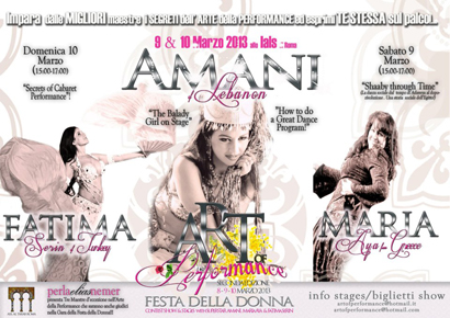 Art of Performance 8 9 10 marzo 2013, special guest Amani